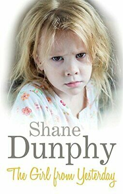 £3.59 • Buy The Girl From Yesterday By Dunphy, Shane Book The Cheap Fast Free Post