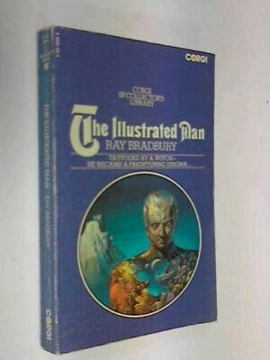 The Illustrated Man (Corgi SF Collector's Library) By Bradbury, Ray Book The • 11.99£