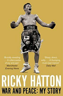 War And Peace: My Story By Hatton, Ricky Book The Cheap Fast Free Post • 5.99£