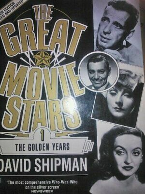 Great Movie Stars 1:Golden Yea: The Golden Years ... By Shipman, David Paperback • 6.99£