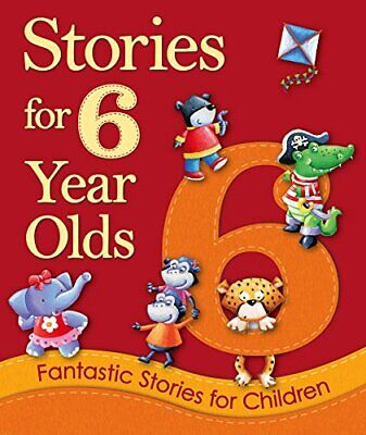 £5.49 • Buy Stories For 6 Year Olds: Fantastic Stories For ... By Igloo Books Ltd Board Book