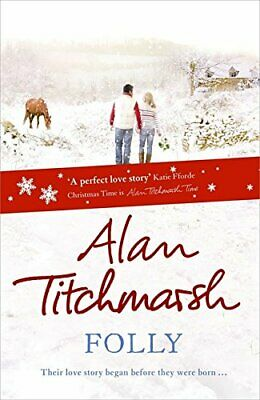 £3.59 • Buy Folly By Titchmarsh, Alan Hardback Book The Cheap Fast Free Post