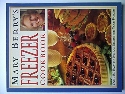 £16.99 • Buy Mary Berry's Freezer Cookbook By Berry, Mary Paperback Book The Cheap Fast Free