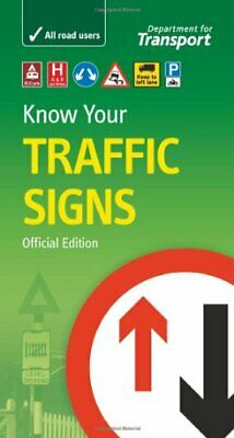£4.49 • Buy Know Your Traffic Signs (Driving Skills) By Department For Transport Paperback
