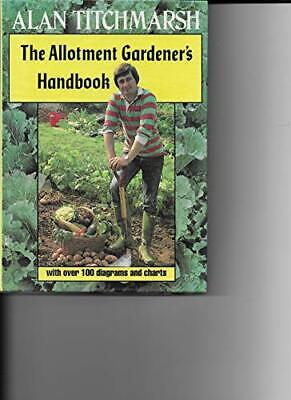 The Allotment Gardener's Handbook By Titchmarsh, Alan Paperback Book The Cheap • 5.49£