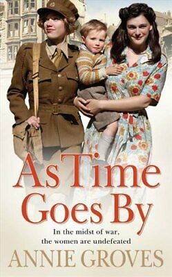 As Time Goes By Groves, Annie Paperback Book The Cheap Fast Free Post • 4.49£