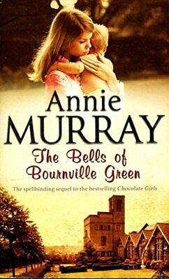 The Bells Of Bournville Green By Murray, Annie Book The Cheap Fast Free Post • 4.49£