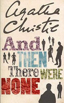 £3.79 • Buy And Then There Were None (The Agatha Christie S... By Christie, Agatha Paperback