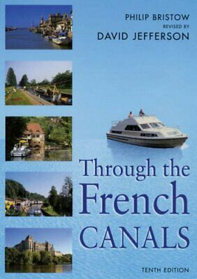 Through The French Canals (Travel), Jefferson, David Book The Cheap Fast Free • 10.09£