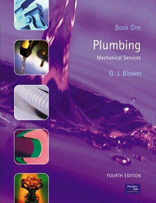 £2.69 • Buy Plumbing: Book One: Mechanical Services: Bk.1 By Blower, Gordon Paperback Book