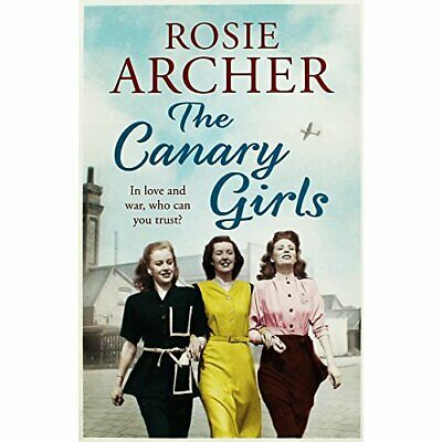 £6.49 • Buy Quercus Books The Canary Girls By Rosie Archer Book The Cheap Fast Free Post