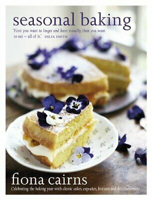 Seasonal Baking: Celebrating The Baking Year With Classic Cak... By Fiona Cairns • 5.50£