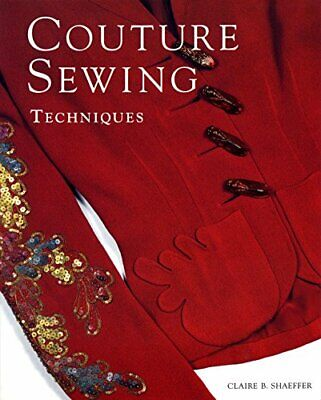 £17.99 • Buy Couture Sewing Techniques By Shaeffer, Claire B. Paperback Book The Cheap Fast