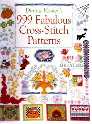 Donna Kooler's 999 Fabulous Cross-Stitch Patterns By Kooler, Donna Book The • 4.43£