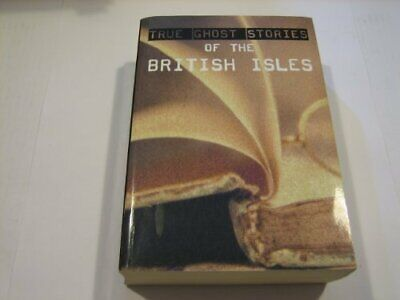 £5.99 • Buy True Ghost Stories Of The British Isles By Anon Book The Cheap Fast Free Post