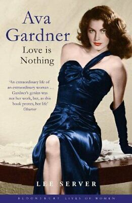 Ava Gardner (Bloomsbury Lives Of Women) By Server, Lee Paperback Book The Cheap • 5.99£