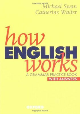 £3.99 • Buy How English Works: A Grammar Practice Book (Wi... By Walter, Catherine Paperback