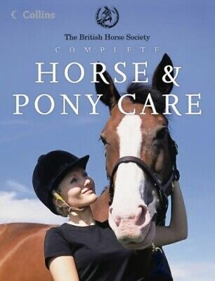 £5.49 • Buy BHS Complete Horse And Pony Care By British Horse Society, The Hardback Book The
