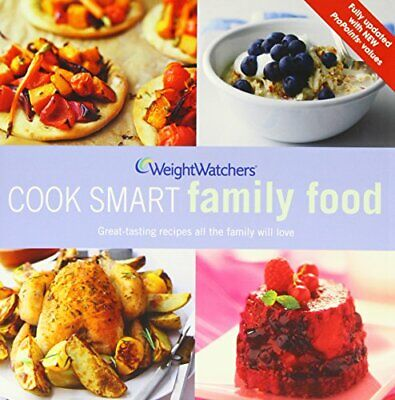 Weight Watchers Cook Smart Family Food By Weight Watchers Book The Cheap Fast • 4.49£