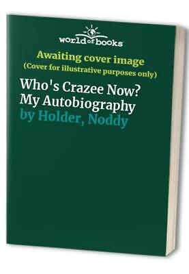 Who's Crazee Now? My Autobiography By Holder, Noddy Paperback Book The Cheap • 8.49£