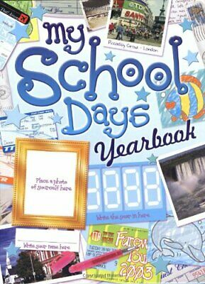 My School Days Yearbook Hardback Book The Cheap Fast Free Post • 5.49£