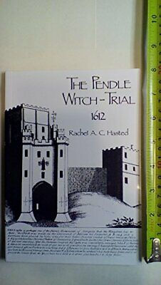 The Pendle Witch-trial, 1612 By Hasted, Rachel A.C. Paperback Book The Cheap • 6.49£