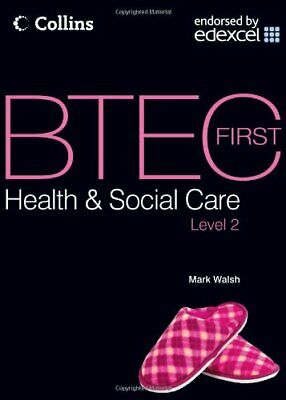 £4.99 • Buy BTEC First Health And Social Care Level 2 - Student ... By Walsh, Mark Paperback