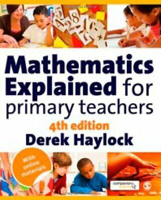 £8.99 • Buy Mathematics Explained For Primary Teachers By Haylock, Derek Paperback Book The