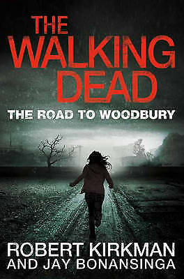 £4 • Buy The Walking Dead: The Road To Woodbury By Robert Kirkman - New Paperback Book