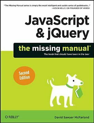 £3.99 • Buy JavaScript & JQuery: The Missing Manual By David Sawyer McFarland Book The Cheap