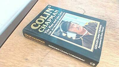 £15.99 • Buy Colin Chapman: The Man And His Cars By Crombac, Gerard Hardback Book The Cheap