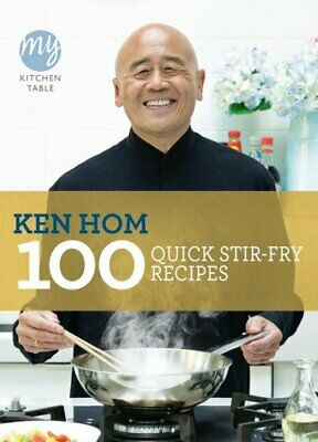 My Kitchen Table: 100 Quick Stir-fry Recipes By Hom, Ken Paperback Book The • 6.99£