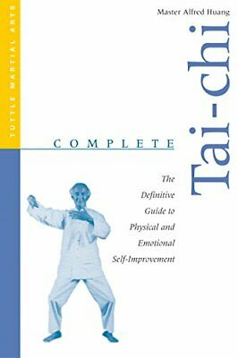 £6.49 • Buy Complete Tai-chi: The Definitive Guide To P... By Huang, Taoist Master Paperback