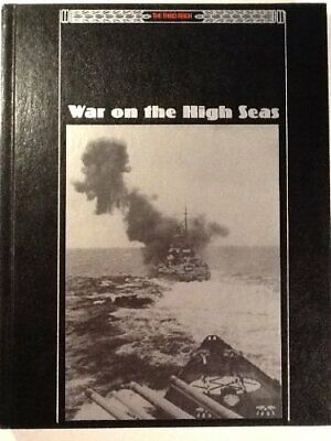 War On The High Seas (Third Reich S.) By Time-Life Books Hardback Book The Cheap • 5.99£