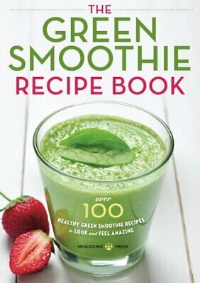 The Green Smoothie Recipe Book: Over 100 Healthy Green Smo... By Mendocino Press • 4.99£
