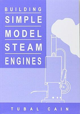 Building Simple Model Steam Engines By Tubal Cain Paperback Book The Cheap Fast • 9.99£