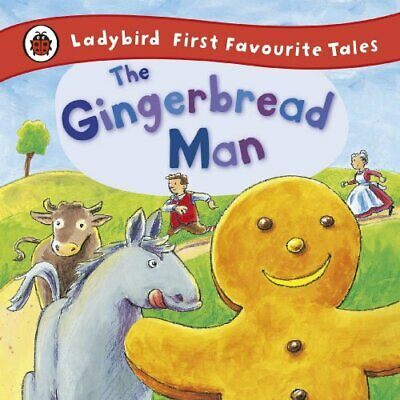 The Gingerbread Man: Ladybird First Favourite Tales By Ladybird Hardback Book • 4.99£