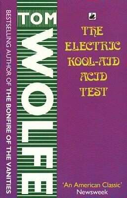 The Electric Kool-Aid Acid Test By Wolfe, Tom Paperback Book The Cheap Fast Free • 7.99£