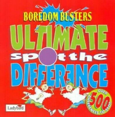 £5.49 • Buy The Ultimate Spot The Difference (Boredom Busters S.) Paperback Book The Cheap