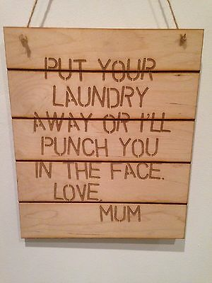 Wooden Fun Sign  Put Your Laundry Away Or Else  Plaque • 8£