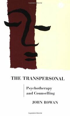 £6.49 • Buy The Transpersonal: Psychotherapy And Counselling By Rowan, John Paperback Book