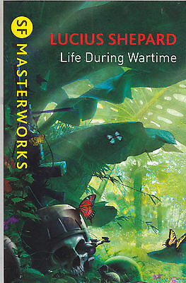 £8.99 • Buy Life During Wartime By Lucius Shepard (Paperback) New Book