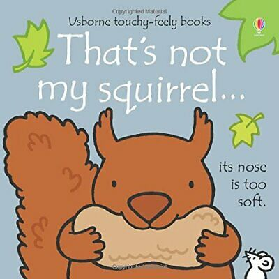 £5.49 • Buy That's Not My Squirrel...: 1 By Fiona Watt Book The Cheap Fast Free Post