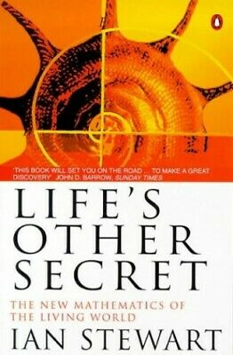 Life's Other Secret: The New Mathematics Of The Liv... By Stewart, Ian Paperback • 5.49£