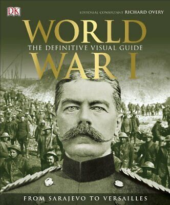 World War I: The Definitive Visual History By Grant, R G Book The Cheap Fast • 6.49£