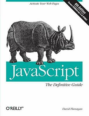 £9.99 • Buy JavaScript: The Definitive Guide: Activate Your W... By David Flanagan Paperback
