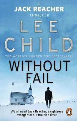 A Jack Reacher Thriller: Without Fail By Lee Child (Paperback) Amazing Value • 3.55£