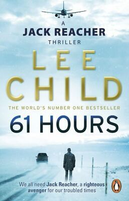 A Jack Reacher Thriller: 61 Hours By Lee Child (Paperback) Fast And FREE P & P • 3.18£