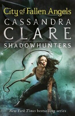 £3.12 • Buy The Mortal Instruments: City Of Fallen Angels By Cassandra Clare (Paperback)