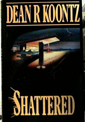 £4.99 • Buy Shattered By Koontz, Dean Hardback Book The Cheap Fast Free Post